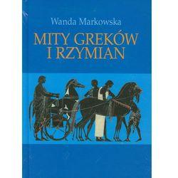 Mity Greków i Rzymian (opr. twarda)