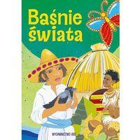 Książki dla dzieci, Baśnie świata - Jarocka M. OD 24,99zł DARMOWA DOSTAWA KIOSK RUCHU (opr. twarda)