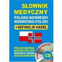 Książki do nauki języka, Słownik medyczny pol.-nor.+definicje haseł+słownik elektr.CD (opr. miękka)