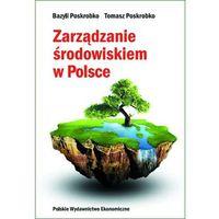 Książki o biznesie i ekonomii, Zarządzanie środowiskiem w Polsce (opr. twarda)