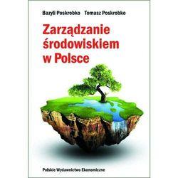 Zarządzanie środowiskiem w Polsce (opr. twarda)