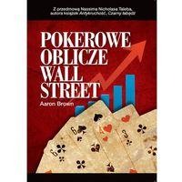 Biblioteka biznesu, Pokerowa twarz Wall Street (opr. miękka)