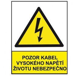 Uwaga, kabel wysokiego napięcia niebezpieczny dla życia