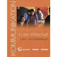 Książki do nauki języka, Kommunikation im der Wirtschaft Lehr- und Arbeitsbuch + CD (opr. miękka)