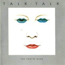 Party's Over, The - Talk Talk (Płyta CD)