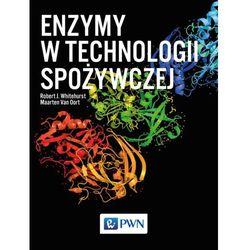 ENZYMY W TECHNOLOGII SPOŻYWCZEJ - ROBER J. WHITEHURST (opr. miękka)