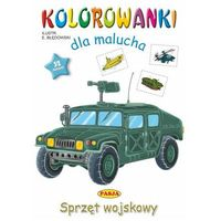 Książki dla dzieci, Sprzęt wojskowy. kolorowanki dla malucha (opr. miękka)