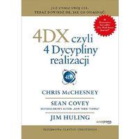 E-booki, 4DX, czyli 4 dyscypliny realizacji - Chris McChesney, Sean Covey, Jim Huling