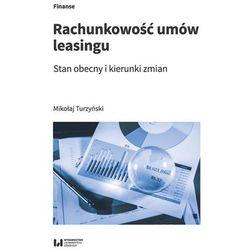 Rachunkowość umów leasingu. Stan obecny i kierunki zmian - Turzyński Mikołaj - książka