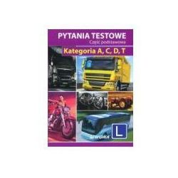 PYTANIA TESTOWE A,C,D,T CZĘŚĆ PODSTAWOWA BR/LIWONA (opr. broszurowa)