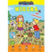 Książki dla dzieci, ENCYKLOPEDIA PRZEDSZKOLAKA. WIOSNA (opr. broszurowa)