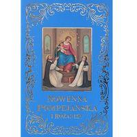 Książki religijne, Nowenna Pompejańska i Różaniec (opr. miękka)