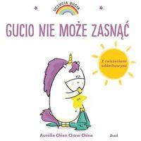 Książki dla dzieci, Uczucia Gucia. Gucio nie może zasnąć (opr. miękka)