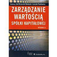 Biblioteka biznesu, ZARZĄDZANIE WARTOŚCIĄ SPóŁKI KAPITAŁOWEJ (opr. miękka)