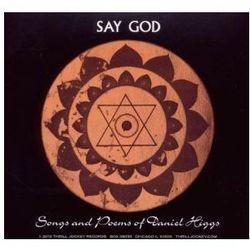 Higgs, Daniel A.i.u. - Say God