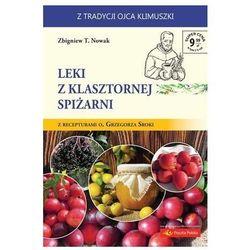 Leki z klasztornej spiżarni (opr. broszurowa)