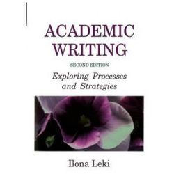 Academic Writing Exploring Processes & Strategies (opr. miękka)