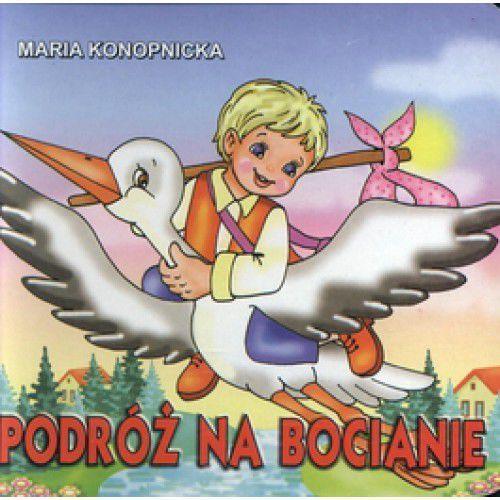 Książki dla dzieci, Podróż na bocianie (opr. kartonowa)