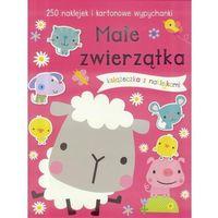 Książki dla dzieci, 250 naklejek - Małe zwierzątka