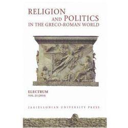 Religion And Politics In The Greco - Roman World