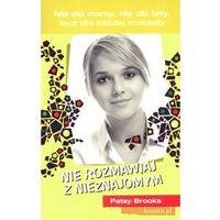 Literatura młodzieżowa, Nie rozmawiaj z nieznajomym (opr. broszurowa)