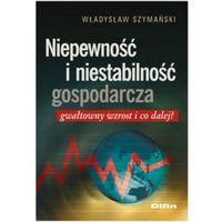 Leksykony techniczne, Niepewność i niestabilność gospodarcza (opr. miękka)