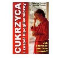 Książki medyczne, Cukrzyca i zespół hipoglikemiczny (opr. broszurowa)