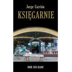 KSIĘGARNIE - JORGE CARRION (opr. twarda)