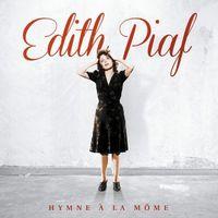 Pozostała muzyka rozrywkowa, L'HYMNE A LA MOME (LIMITED) - Edith Piaf (Płyta CD)