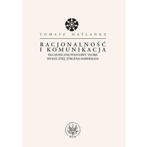 Filozofia, Racjonalność i komunikacja (opr. miękka)