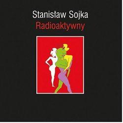 Radioaktywny (Winyl) - Stanisław Soyka DARMOWA DOSTAWA KIOSK RUCHU