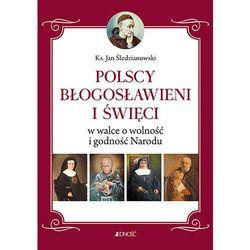 Polscy Błogosławieni i święci w walce o wolność... (opr. broszurowa)