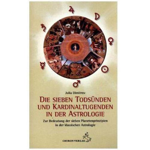 Senniki, wróżby, numerologia i horoskopy, Die sieben Todsünden und Kardinaltugenden in der Astrologie Dimitrov, Julia