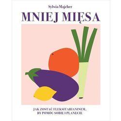 Mniej mięsa - Majcher Sylwia - książka (opr. twarda)