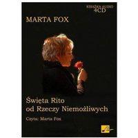 Audiobooki, Święta Rito od Rzeczy Niemożliwych - Marta Fox
