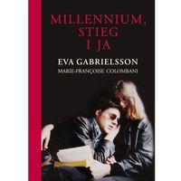 E-booki, Millennium, Stieg i ja - Eva Gabrielsson, Marie-Francoise Colombani