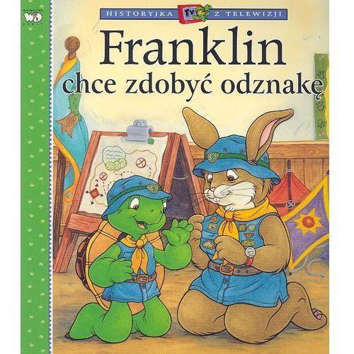 Książki dla dzieci, Franklin chce zdobyć odznakę. (opr. kartonowa)