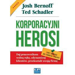 Korporacyjni Herosi (opr. miękka)