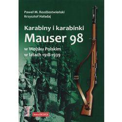 Karabiny i karabinki Mauser 98 w Wojsku Polskim w latach 1918-1939 (opr. miękka)