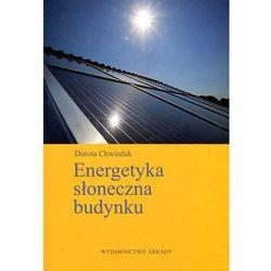 Energetyka słoneczna budynku (opr. twarda)