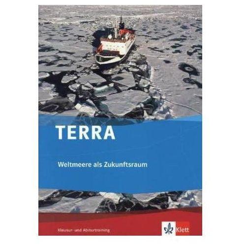 Pozostałe książki, TERRA Weltmeere als Zukunftsraum, Klausur- und Abiturtraining Haberlag, Bernd
