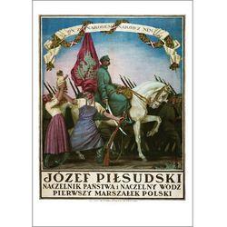 Plakat A3 - Józef Piłsudski - Naczelnik Państwa i Naczelny Wódz A3-GPlak1920-030