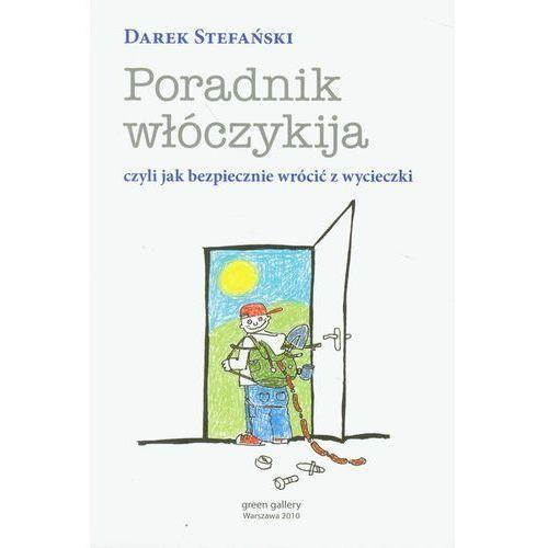 Hobby i poradniki, Poradnik włóczykija. - Darek Stefański (opr. miękka)