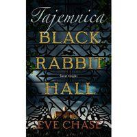 Powieści, Tajemnica Black Rabbit Hall - Wysyłka od 3,99 (opr. miękka)