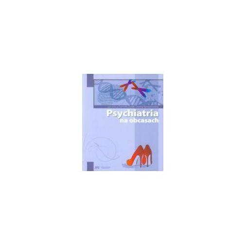 Książki medyczne, PSYCHIATRIA NA OBCASACH (opr. broszurowa)