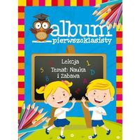 Książki dla dzieci, Album pierwszoklasisty + zakładka do książki GRATIS (opr. twarda)