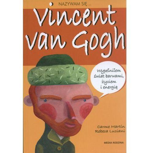 Książki dla dzieci, Nazywam się Vincent van Gogh