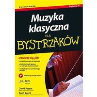 Audiobooki, Muzyka klasyczna dla bystrzaków. Darmowy odbiór w niemal 100 księgarniach!