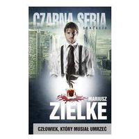 Książki kryminalne, sensacyjne i przygodowe, Człowiek, który musiał umrzeć (opr. miękka)