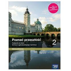Historia LO 2 Poznać przeszłość Podr. ZP w.2020 NE (opr. broszurowa)